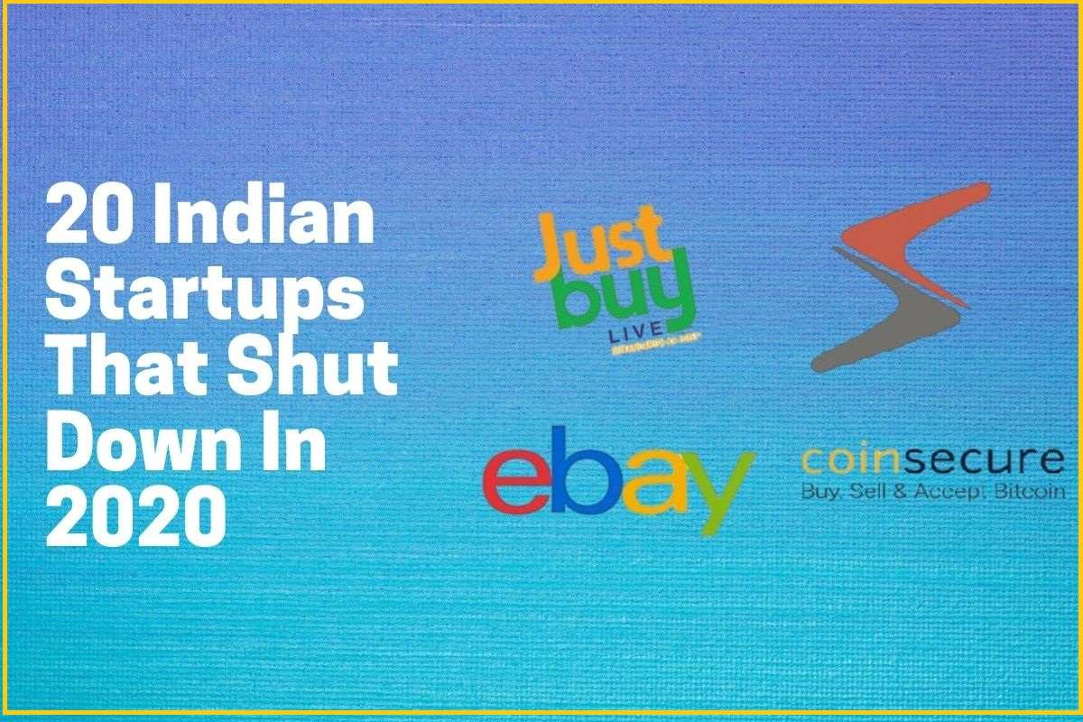 20 Indian Startups That Shut Down