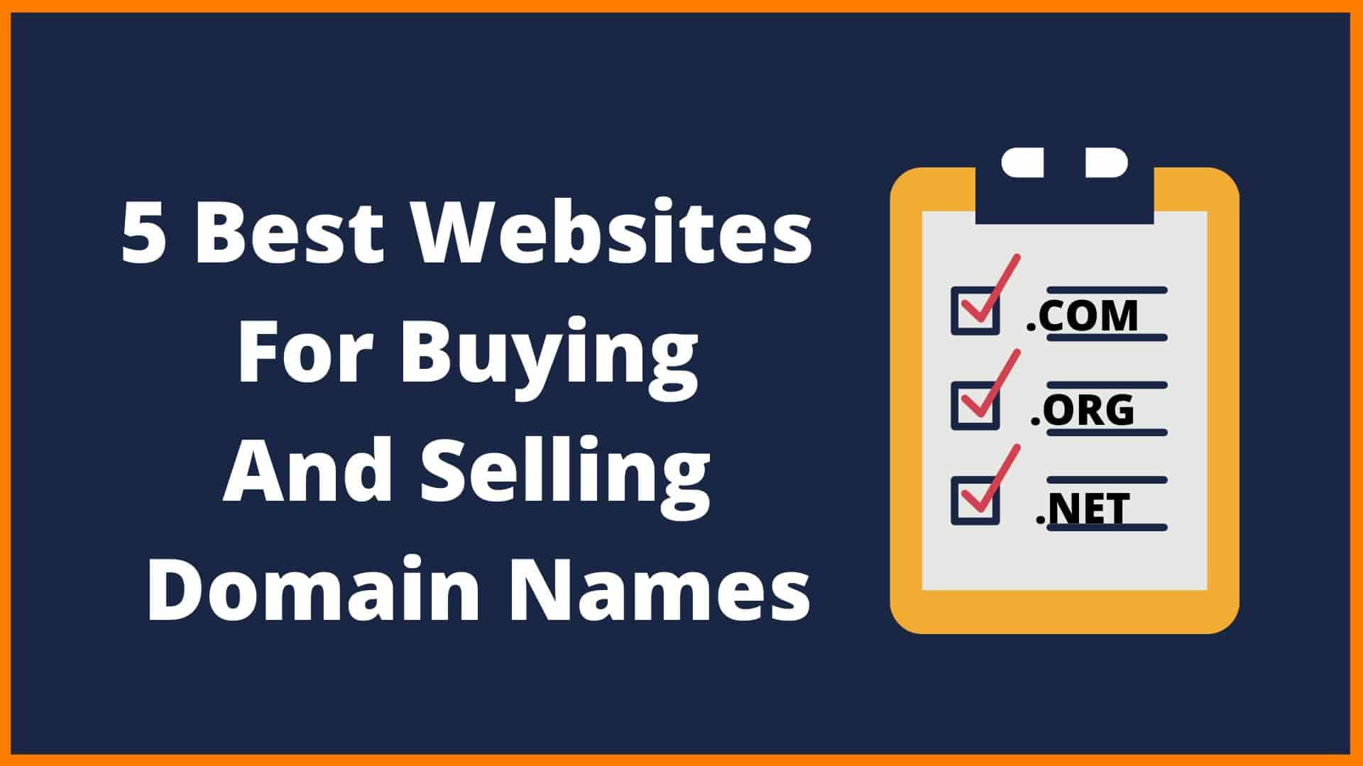 5 Best Websites For Buying And Selling Domain Names in 2020 | How to Make Money Selling Domains