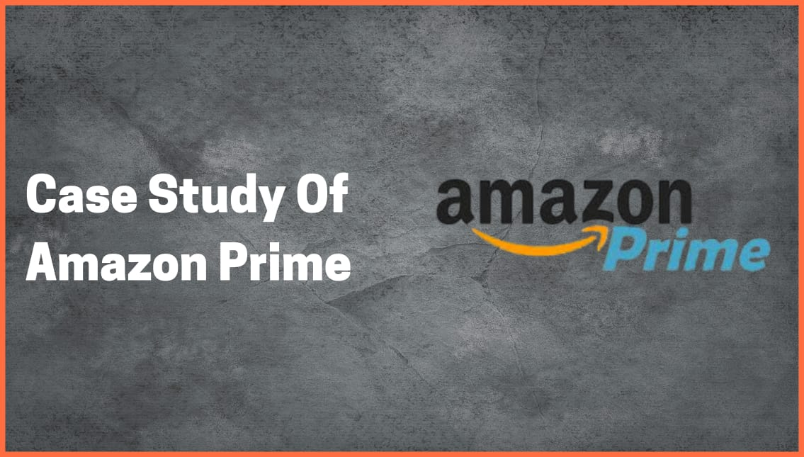 The Latest Development About Business Model Of Amazon Prime That You Have To Know