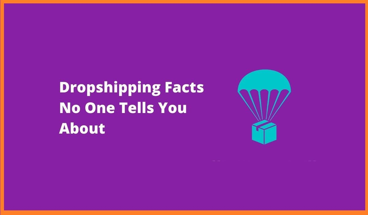 Unknown Facts About Dropshipping | Dropshipping Facts That No One Tells You