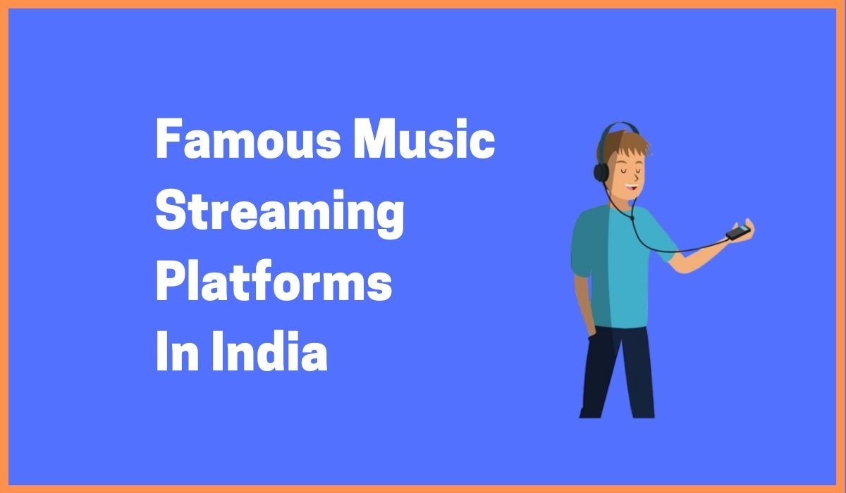 Famous Music Streaming Platforms In India