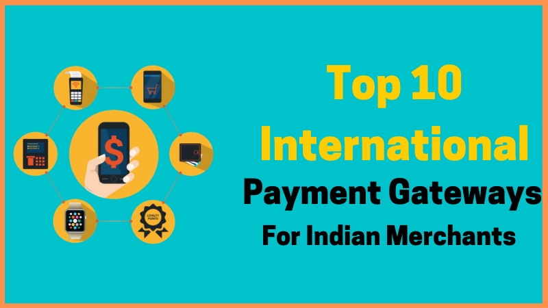 best international payment gateway in India