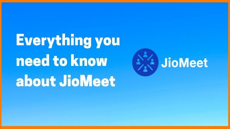 Everything You Need to know About JioMeet