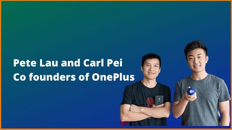 Oneplus Founders - OnePlus Case Study