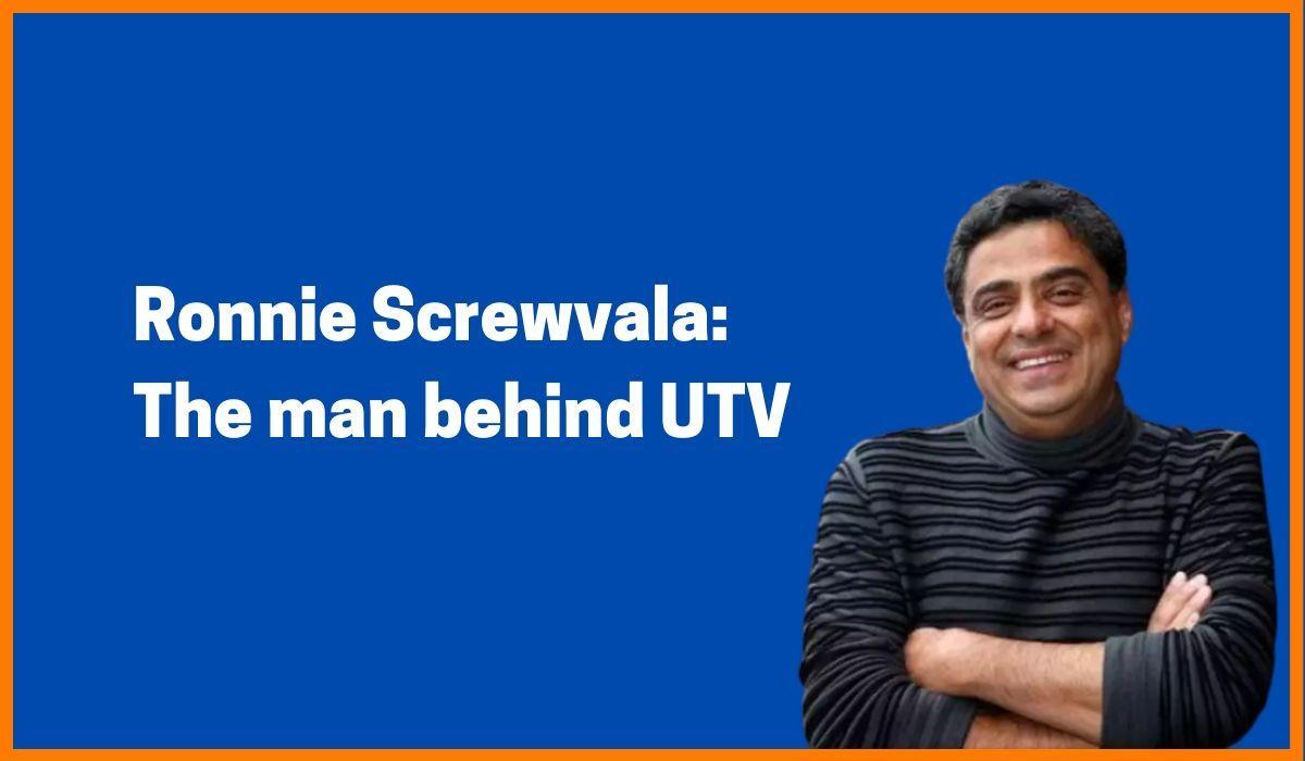 Ronnie Screwvala: The man behind UTV