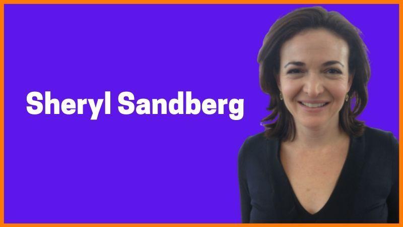 Sheryl Sandberg- COO of Facebook