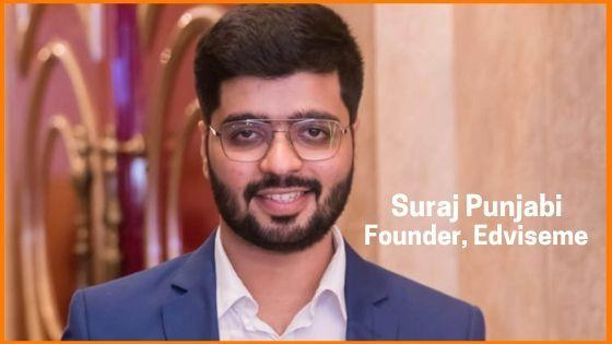 Suraj Punjabi, Founder, Edviseme
