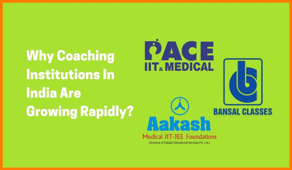 The Growth Of Coaching Institutes In India [A Case Study]