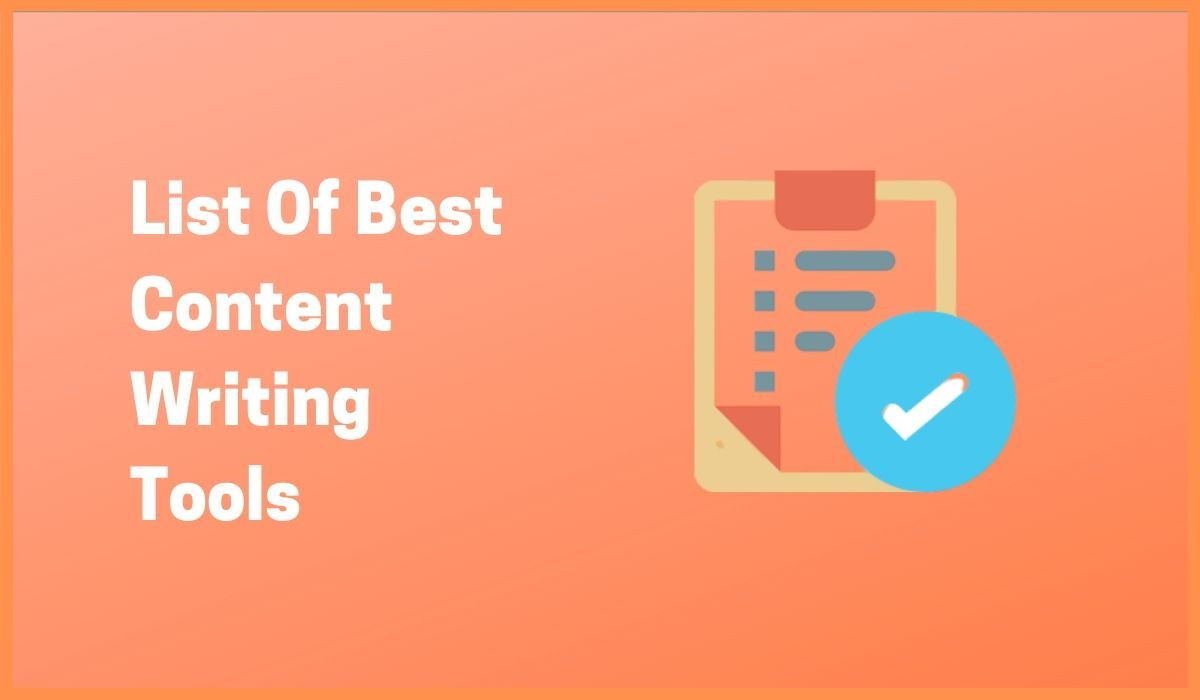 List Of Top Content Writing Tools in 2020 for SEO | Free Content Writing Tools