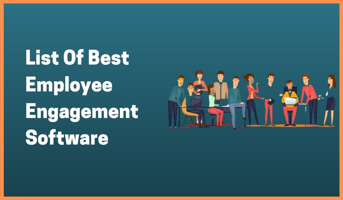 Top 15 Employee Engagement Software and Tools in 2020