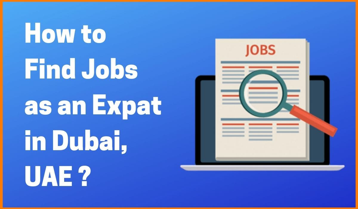 How to Find Jobs as an Expat in UAE?