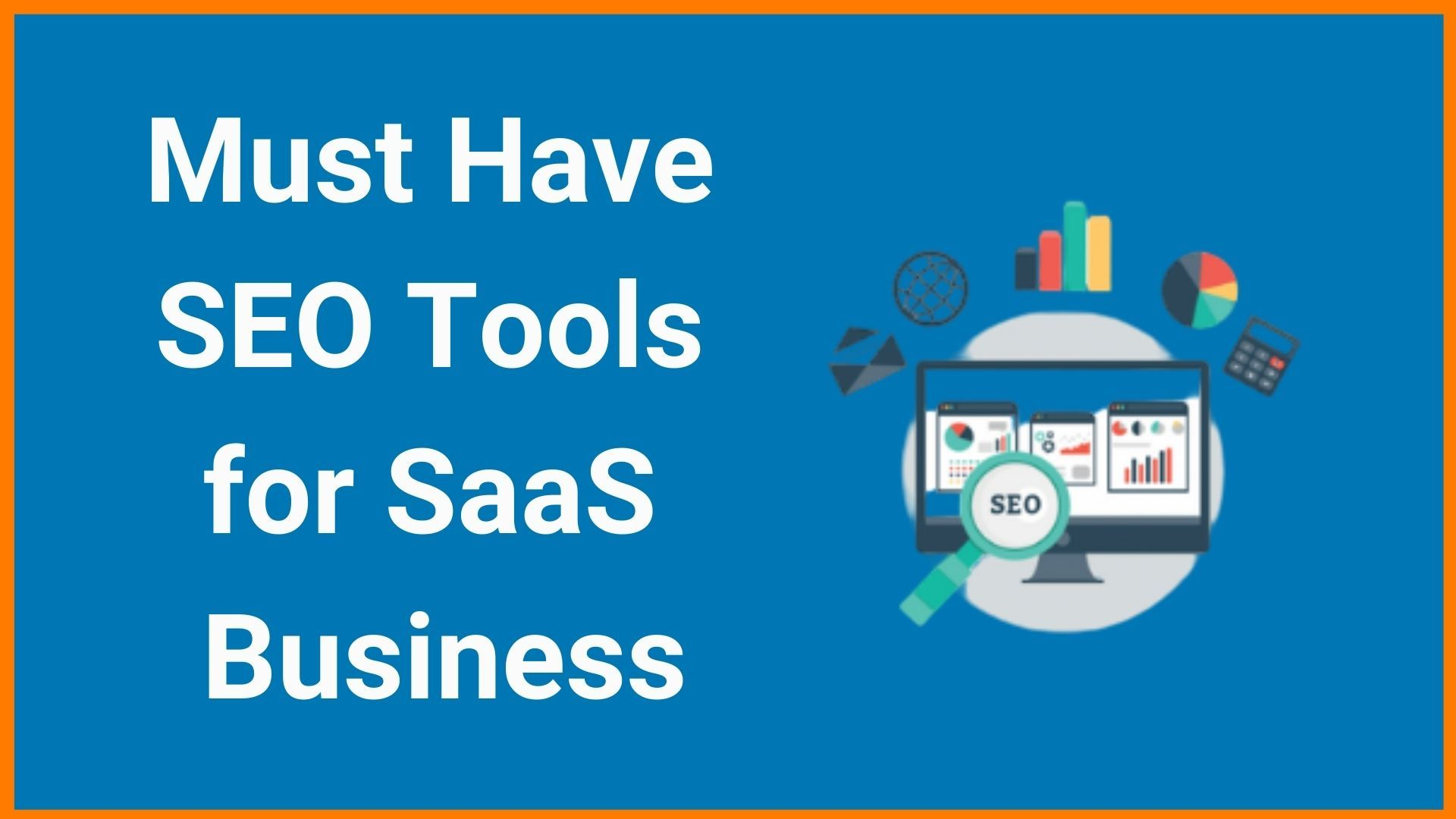 List of Best SEO Tools in 2020 that SEO Experts Actually Use! | SEO for SaaS