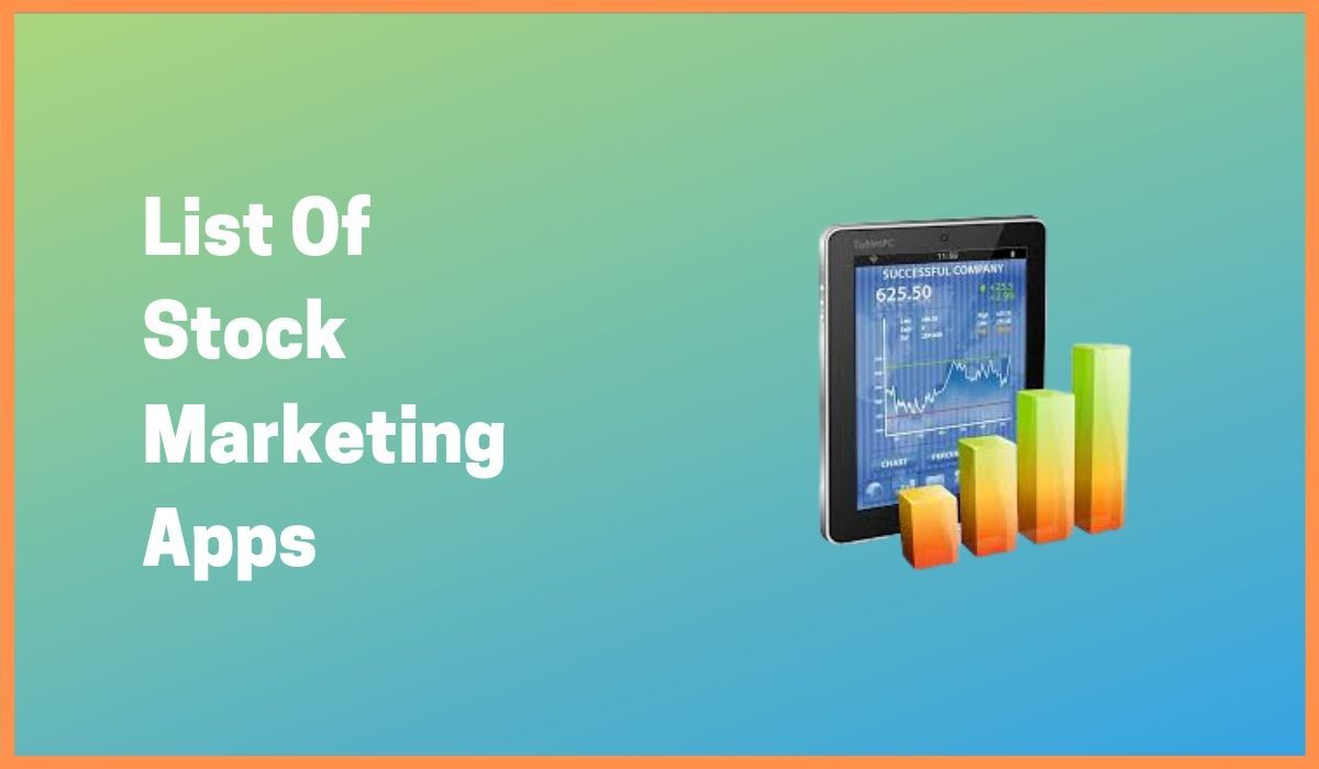 The A-Z List Of Stock Marketing Apps