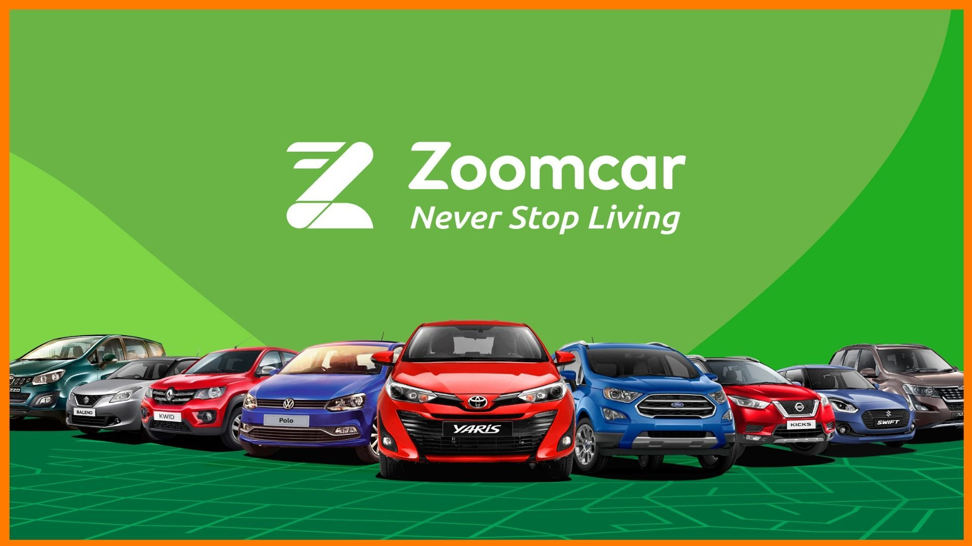 Zoomcar - Never Stop Living
