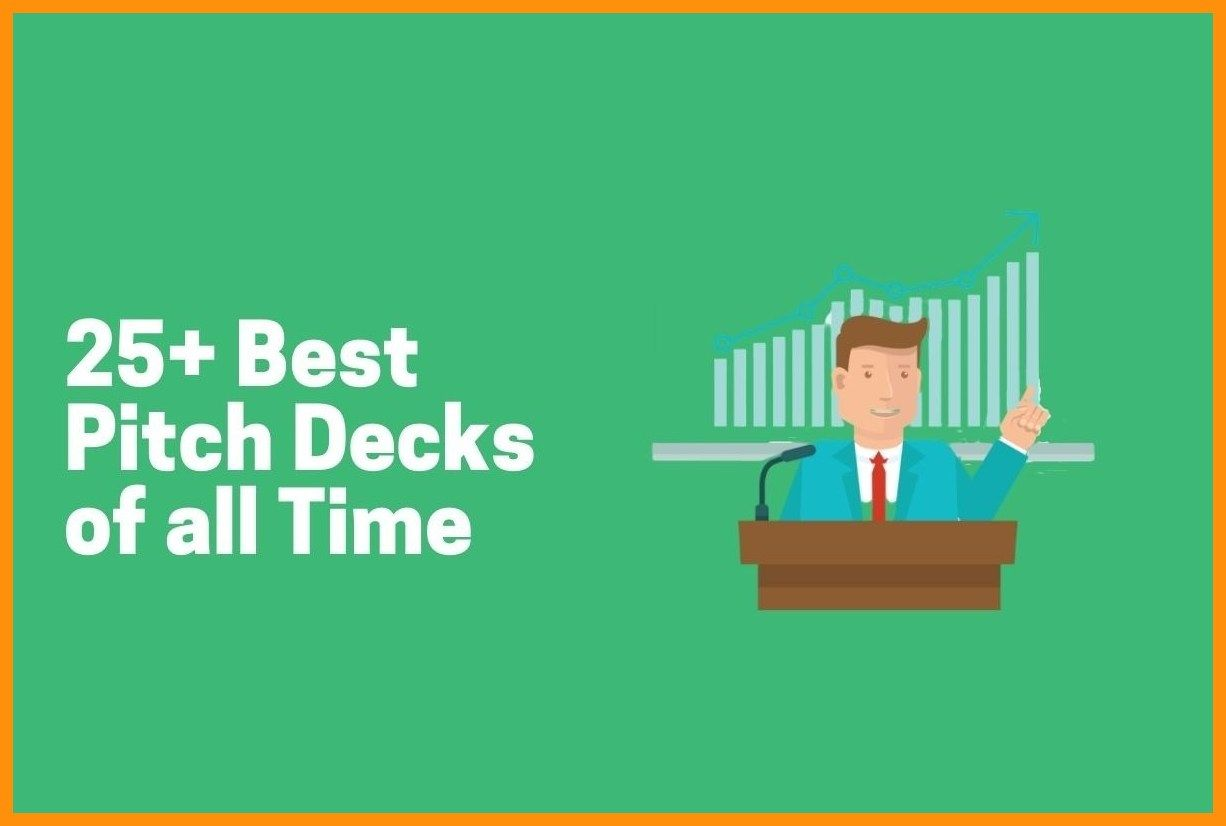 25+ Best Pitch Decks of all Time