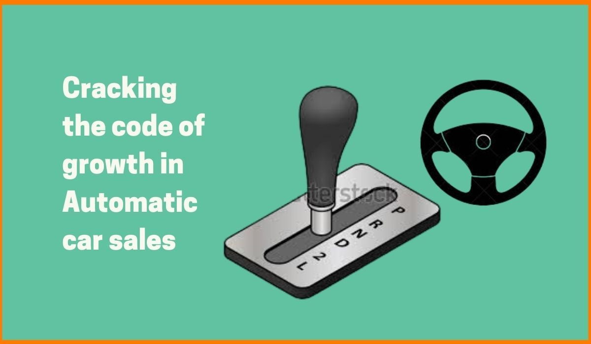 Cracking the code of growth in Automatic car sales