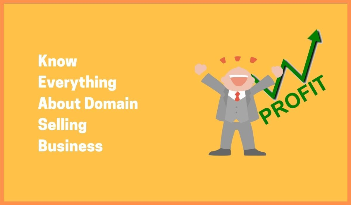 The Things You Should Do For Domain Selling Business Success