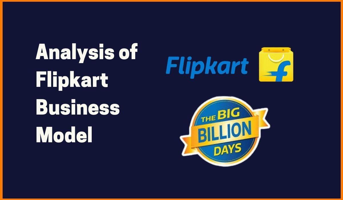 Big Billion Flipkart | Flipkart's Business Model