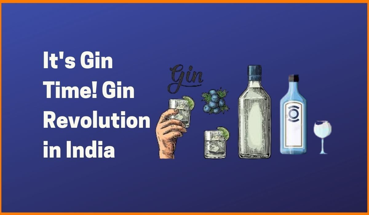 Its Gin time! Gin revolution in India