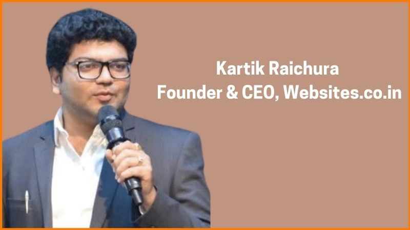 Kartik Raichura, Founder & CEO of Websites.co.in