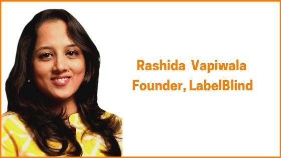 LabelBlind Founder, Rashida Vapiwala