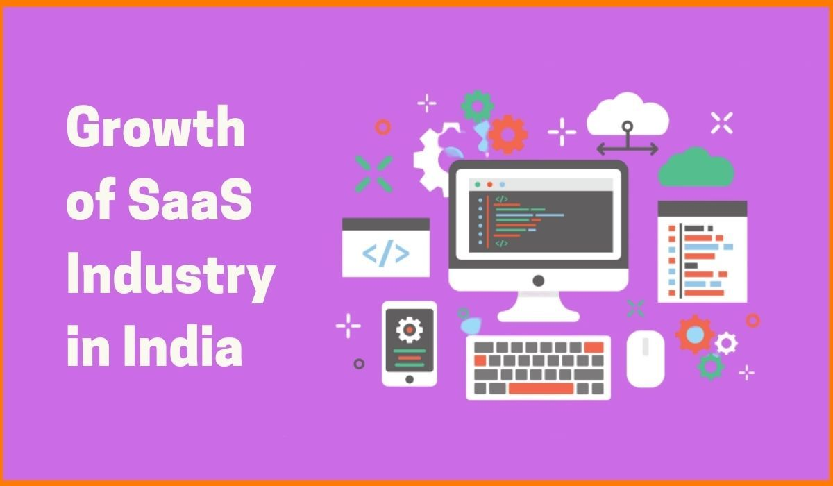 The ultimate growth and effects of SaaS industry in India