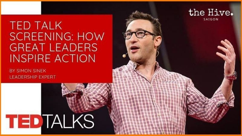 "Simon Sinek ""How Great Leaders Inspire Action"""