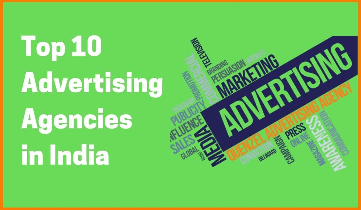 Top 10 Advertising Agencies in India - 2020