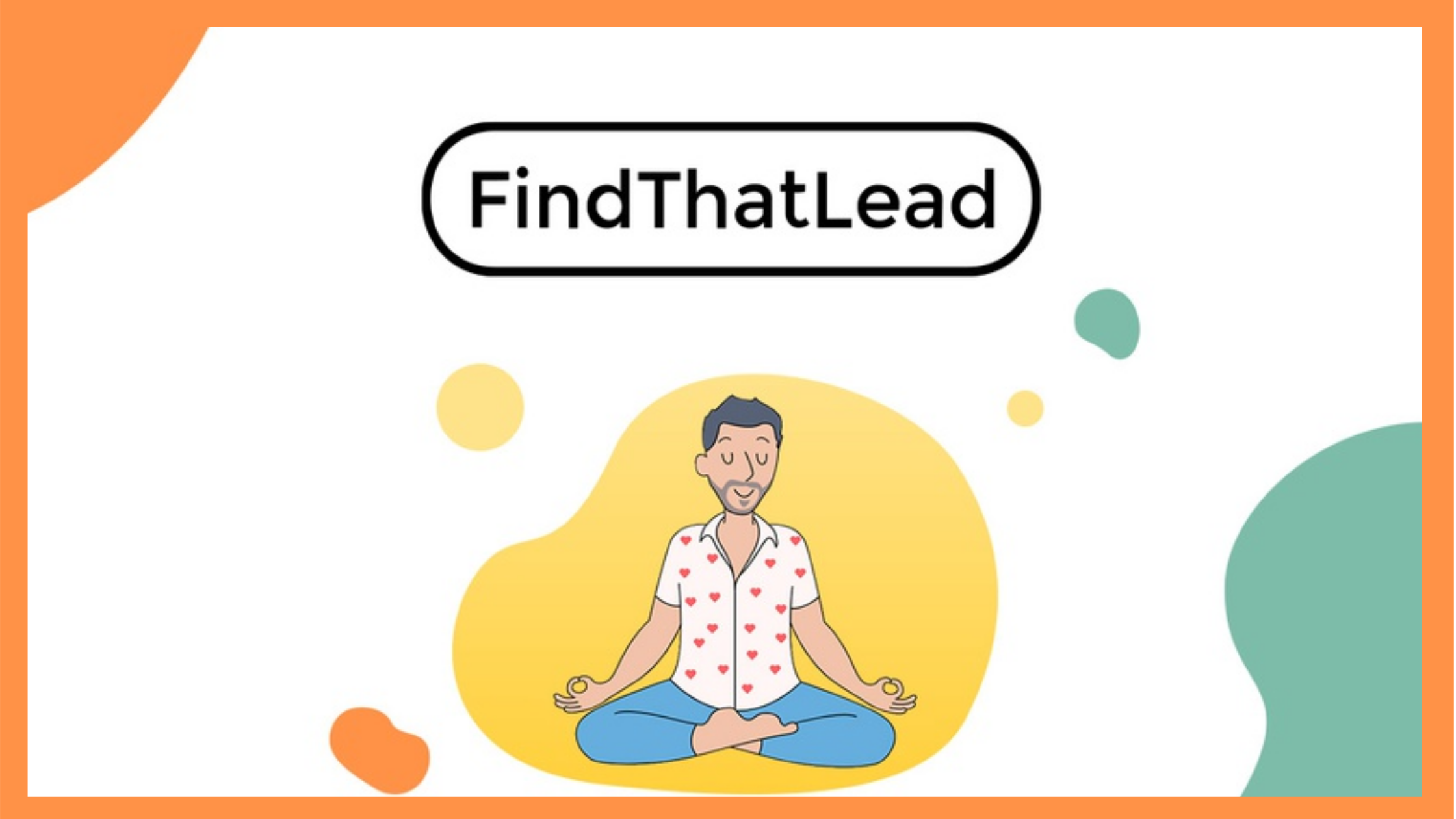 FindThatLead: Find, Verify & Contact Leads With One Tool