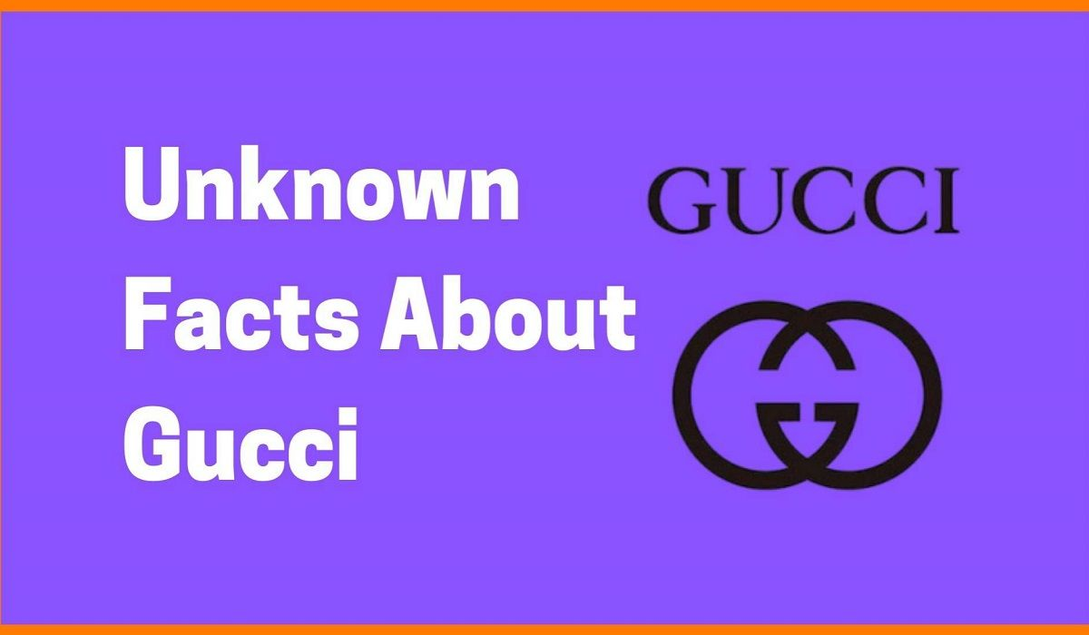 Interesting And Unknown Facts About Gucci