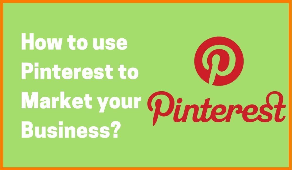 10 Ways to Market on Pinterest | Pinterest Marketing