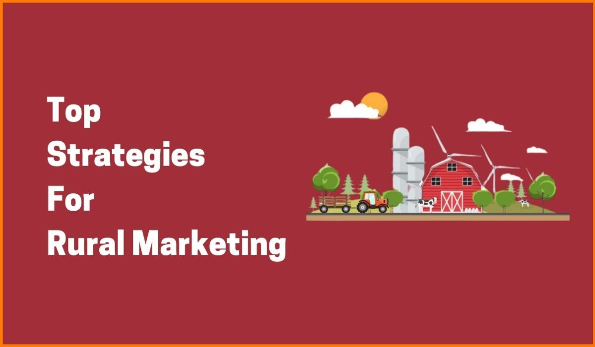 How To Do Marketing In Remote Areas? | Rural Marketing