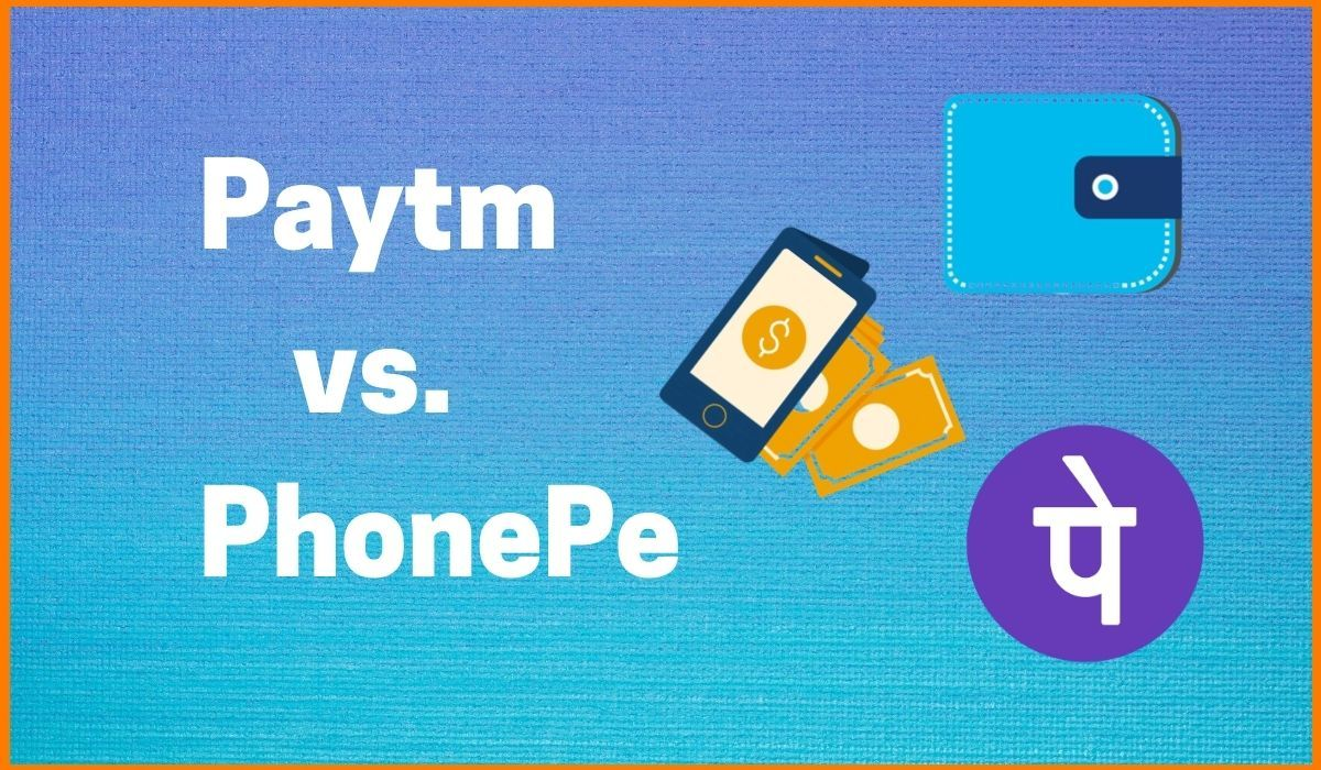 Paytm or PhonePe: Which One Should You Use?