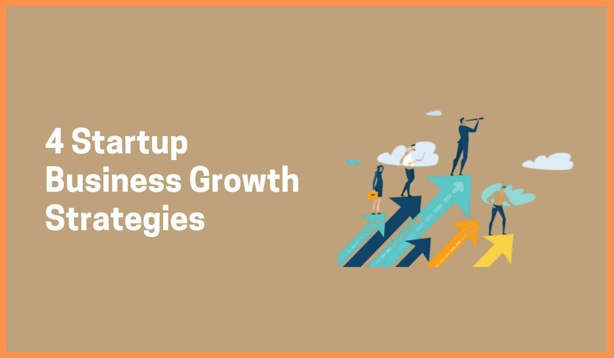 4 Startup Business Growth Strategies | Dirty Business Tactics
