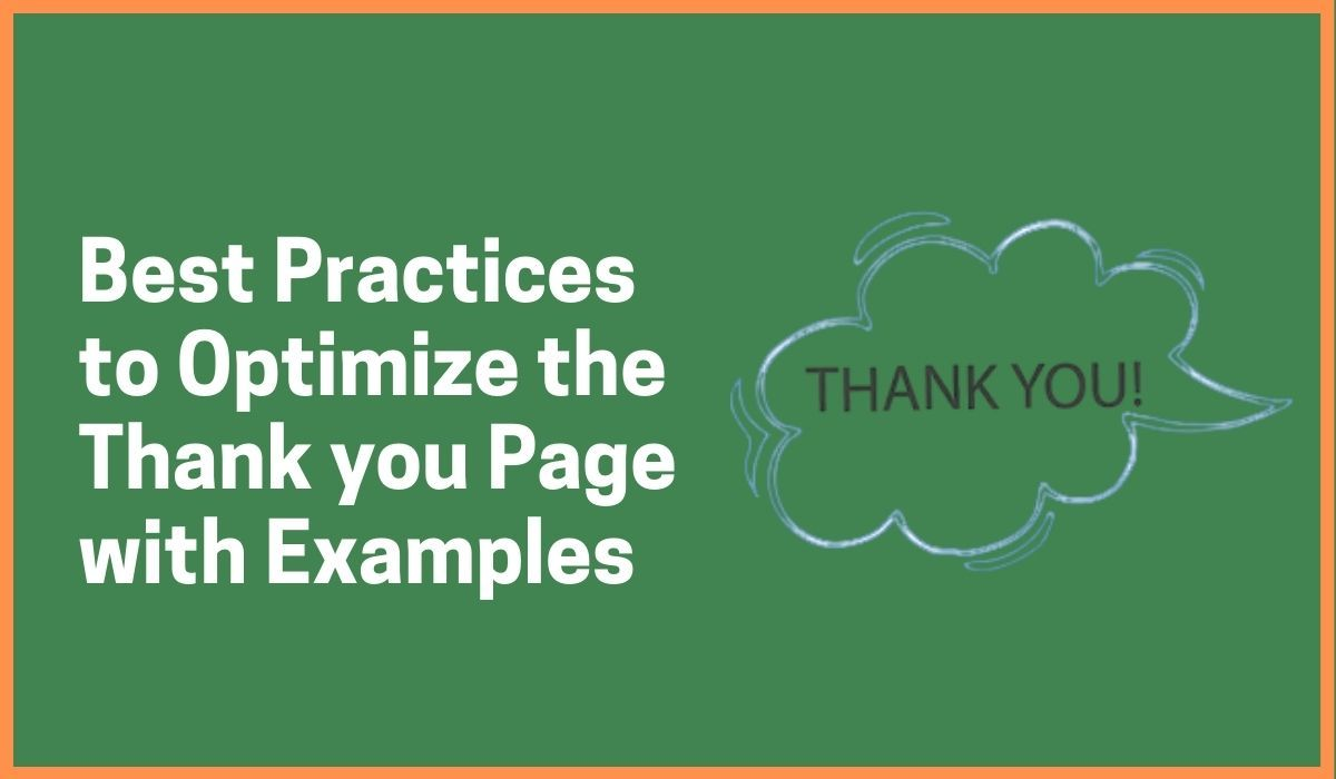 Best Practices to Optimize the Thank you Page with Examples