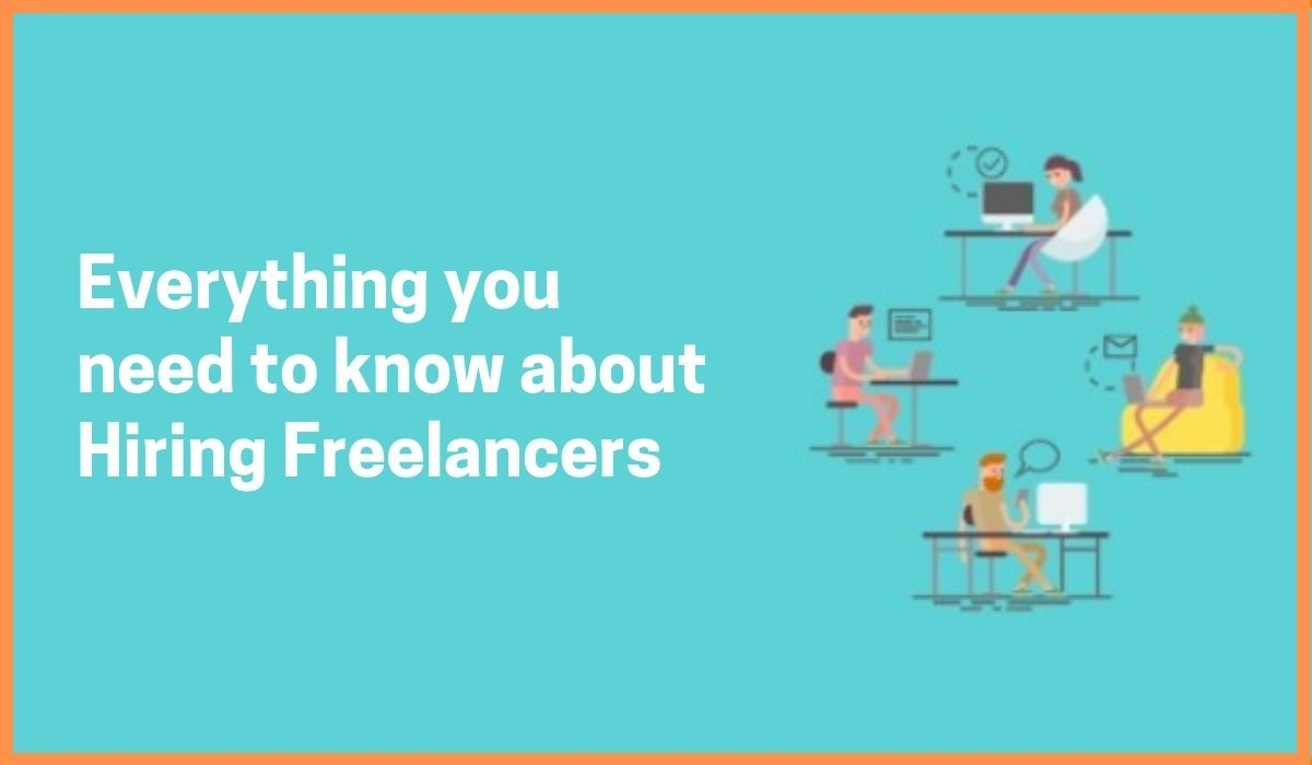 Hiring Freelancers: Best Practices and Benefits.