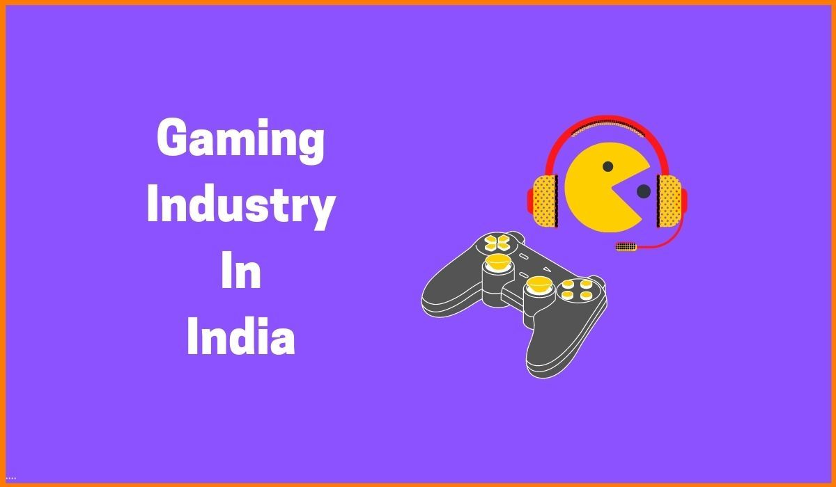 Growth of the Gaming Industry, a Multi-Billion market
