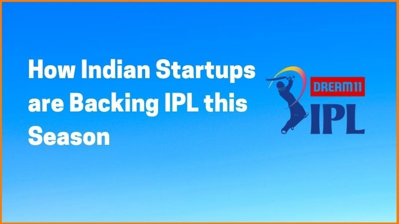 How Indian Startups are Backing IPL this Season
