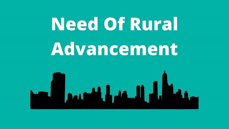 Need Of Advancement Through Rural Business Ideas