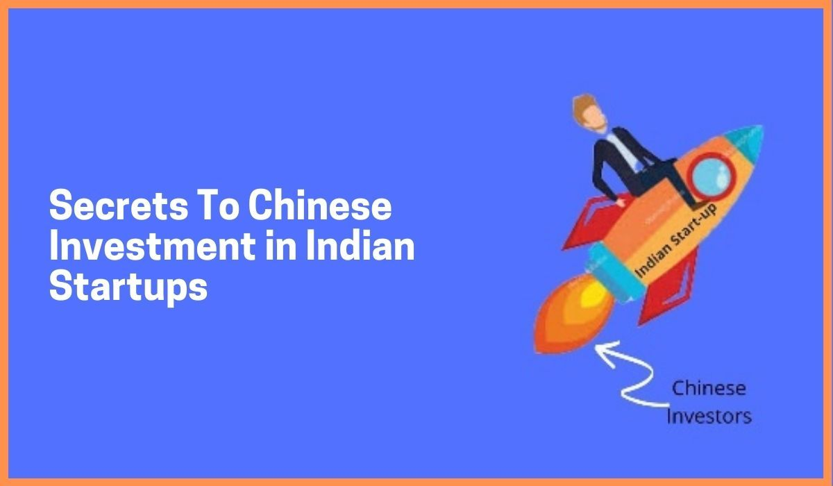 Secrets To Chinese Investment in Indian Startups – Even In This Down Economy