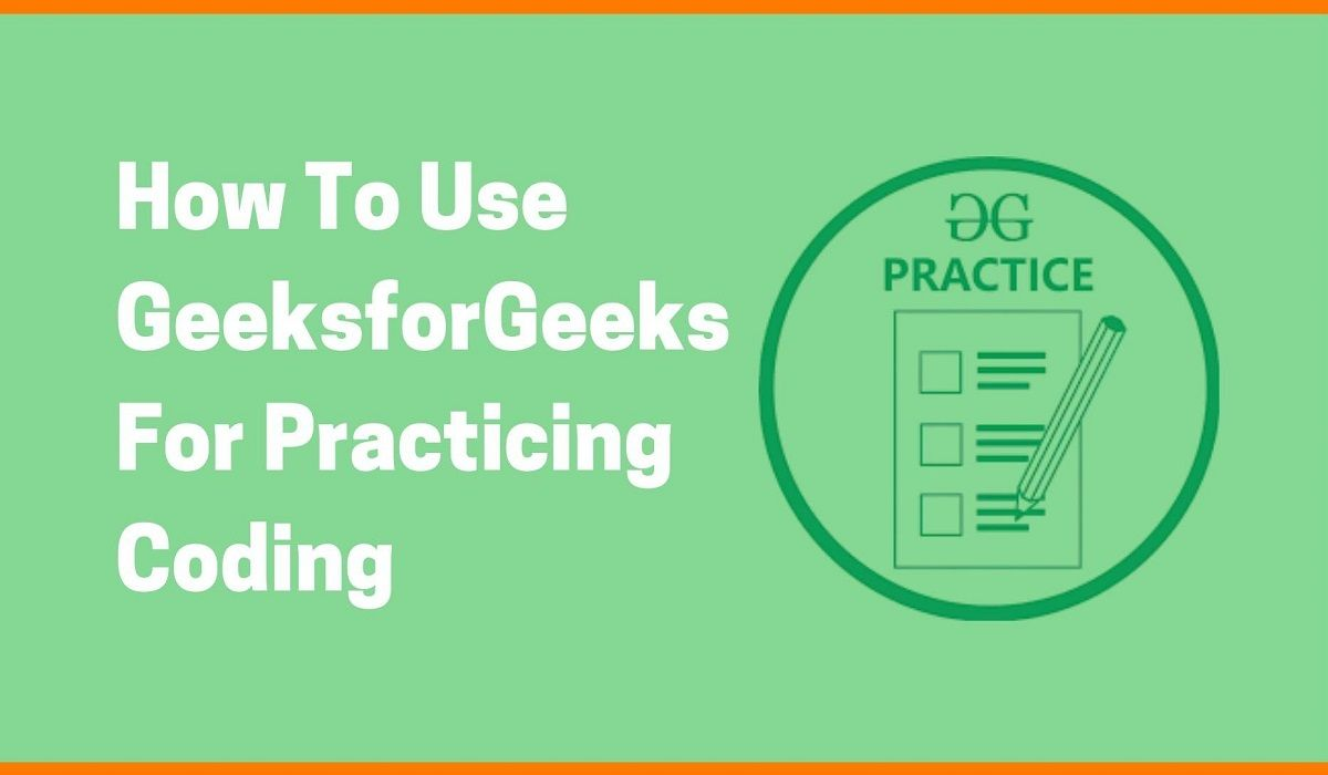 A Guide To Using GeeksforGeeks For Learning Programming