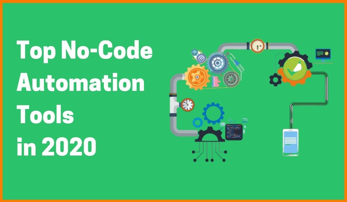 Top 5 No-Code Automation Tools in 2020 | Codeless Testing Tools
