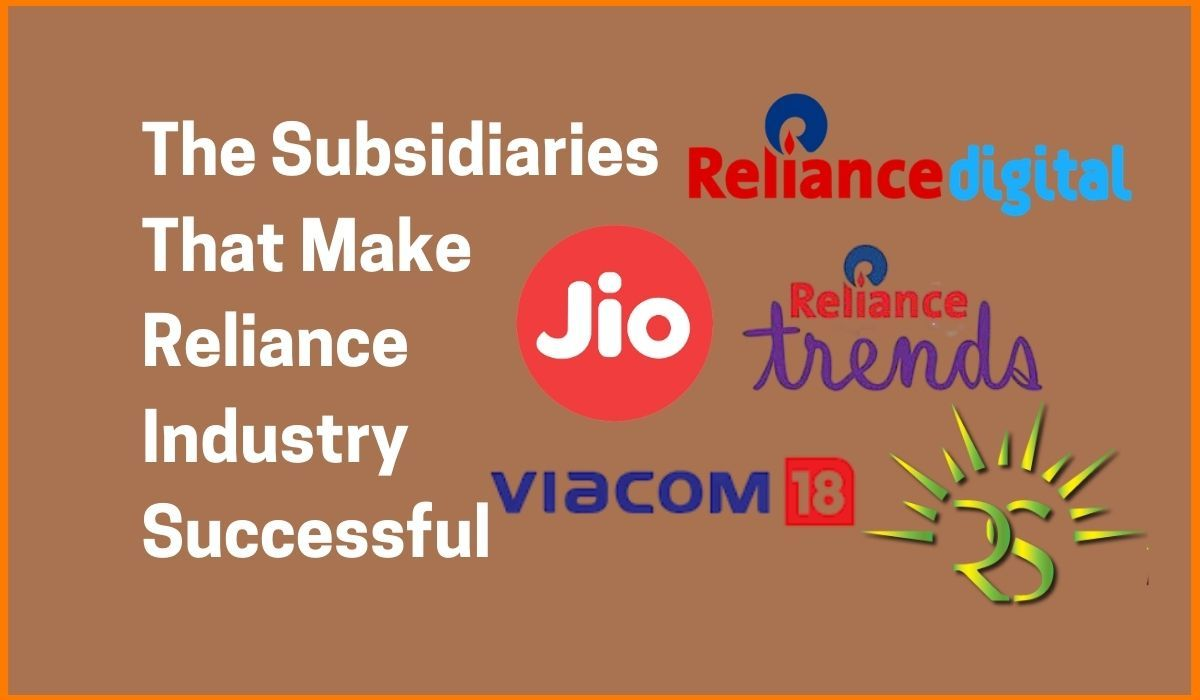 The Subsidiaries That Make Reliance Industries Successful