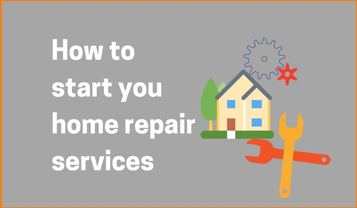 How To Start Your Home Repair Business