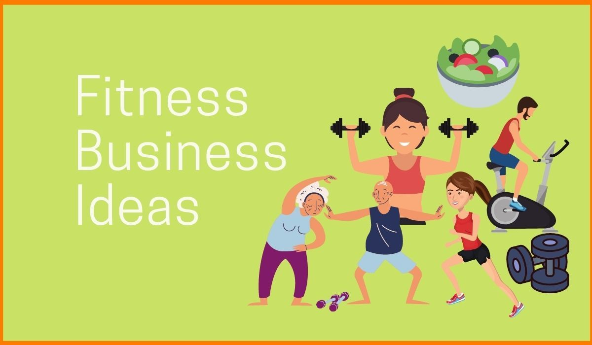 Fitness Business Ideas That You Can Start With