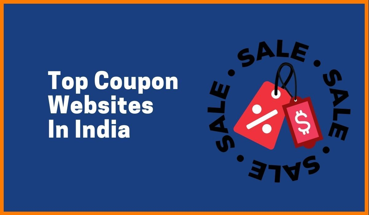 Top Coupon Websites in India You Must Try To Get Discounts