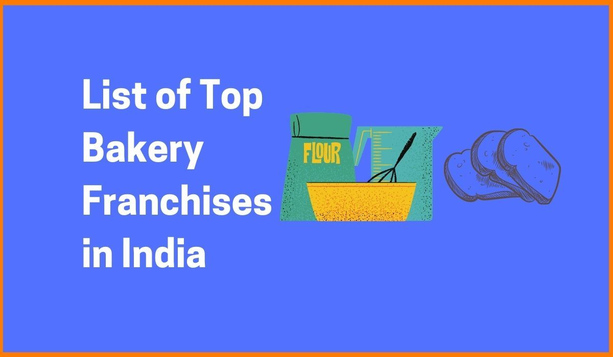 List of Top Bakery Franchises in India