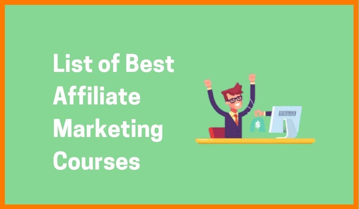 Take Advantage Of 10 Best Affiliate Marketing Courses