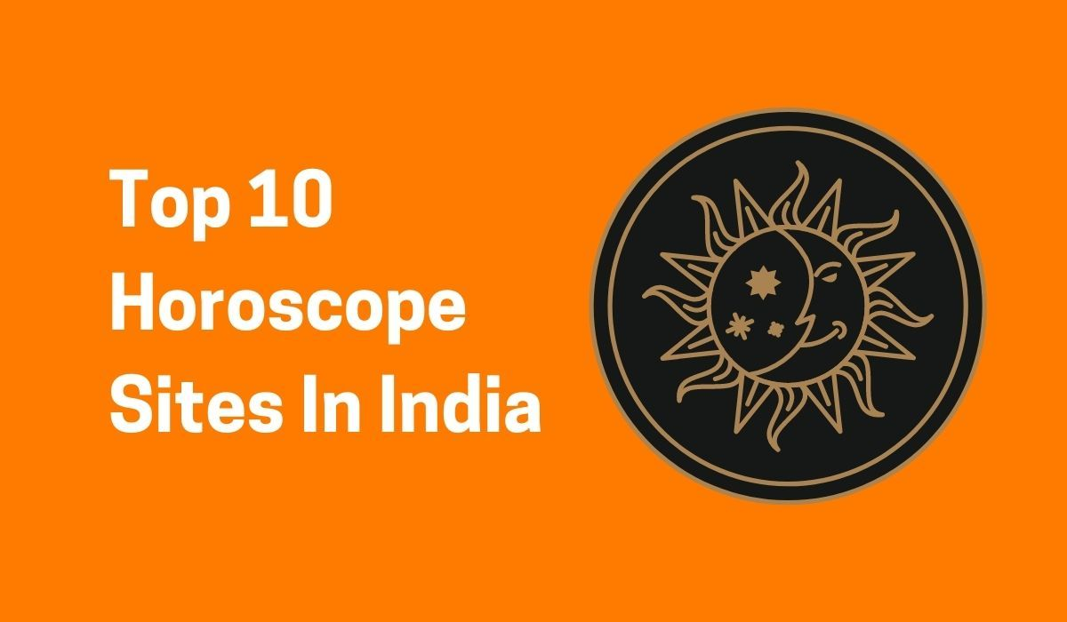 Top 10 Horoscope Sites In India