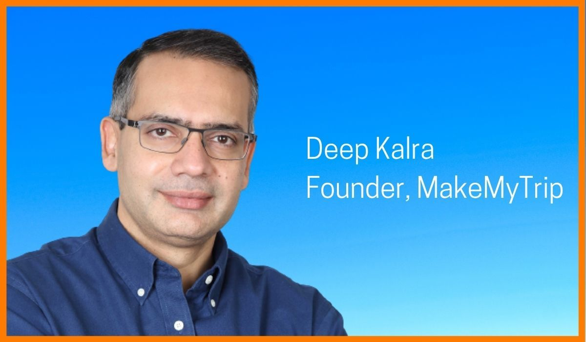 Deep Kalra: Travel Booking Made Easy Through MakeMyTrip